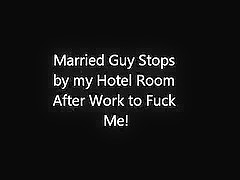 Married Guy Stops by Hotel Room After Work to Fuck me.